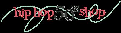 Hip Hop 50's Shop